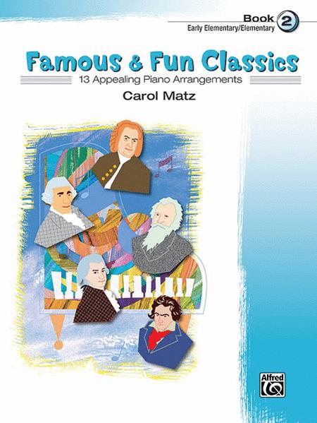 Famous & Fun Classics - Book 2