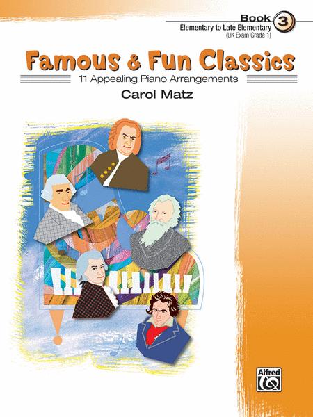Famous & Fun Classics - Book 3