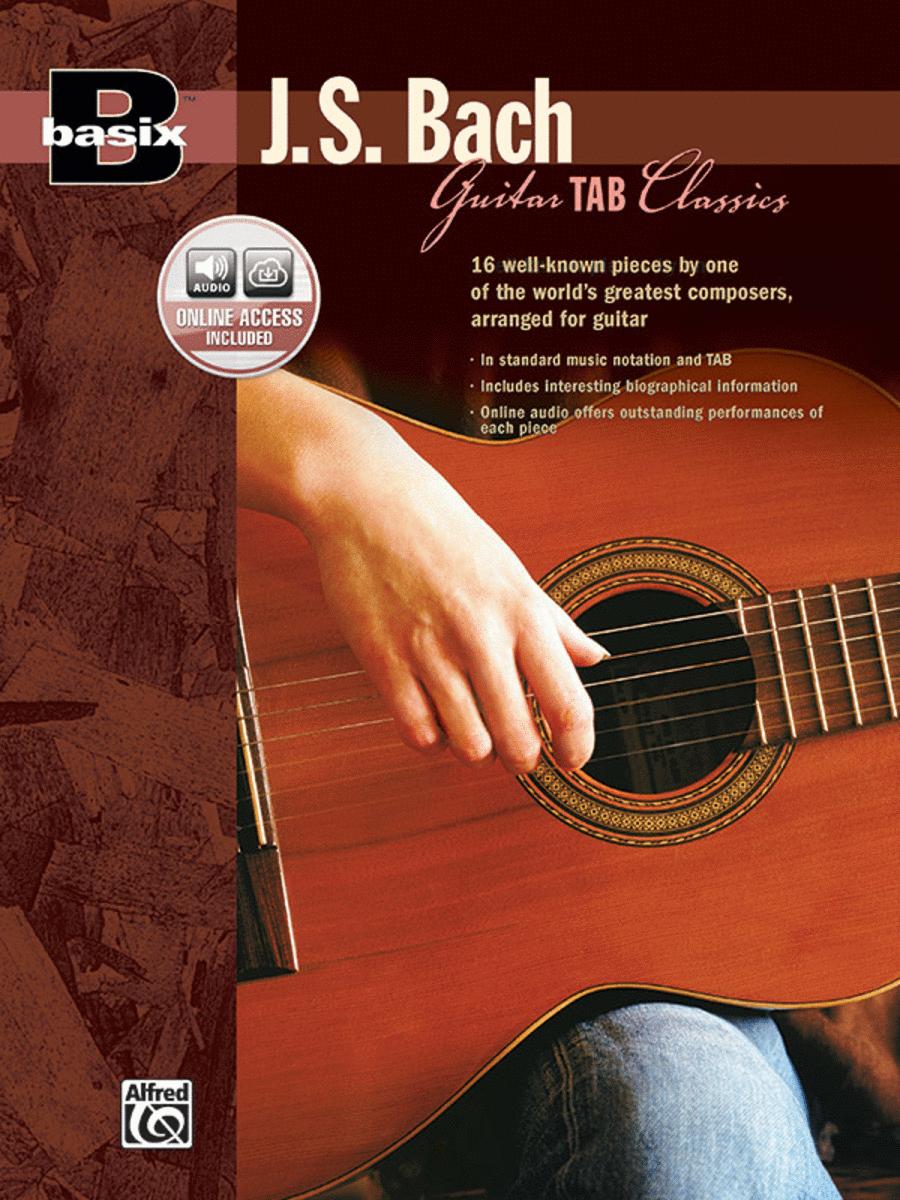 Basix Guitar TAB Classics -- J. S. Bach