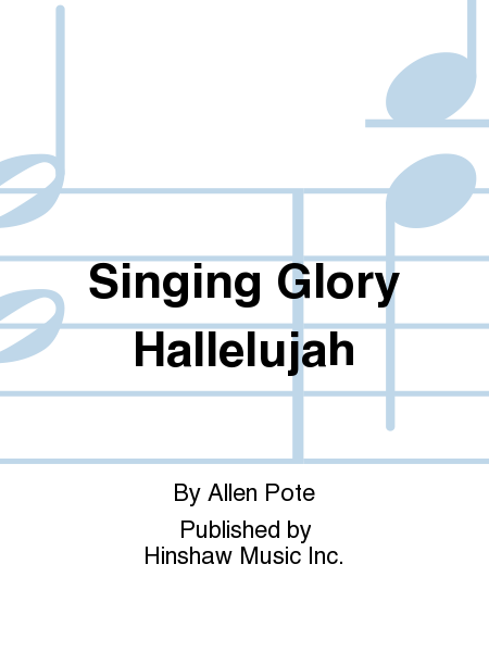 Singing Glory Hallelujah