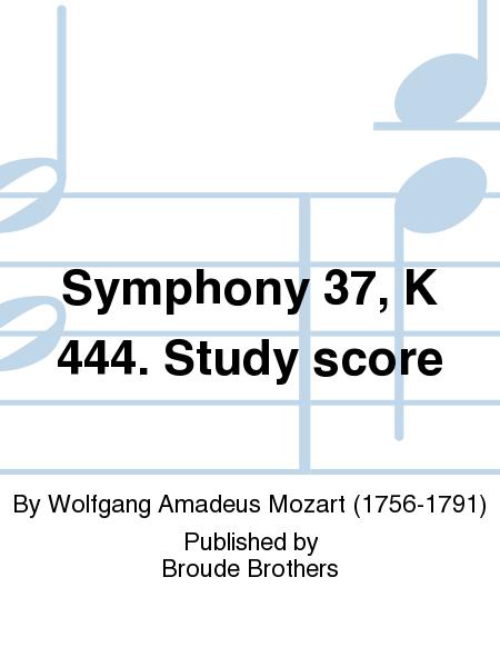 Symphony 37, K 444. Study score