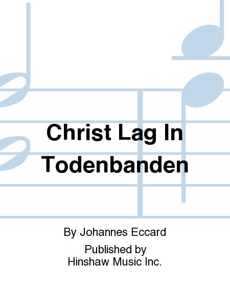 Christ Lag In Todenbanden