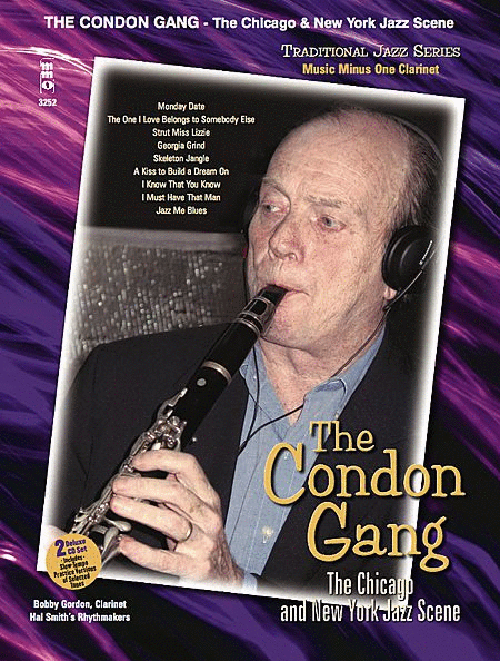 The Condon Gang: The Chicago & New York Jazz Scene