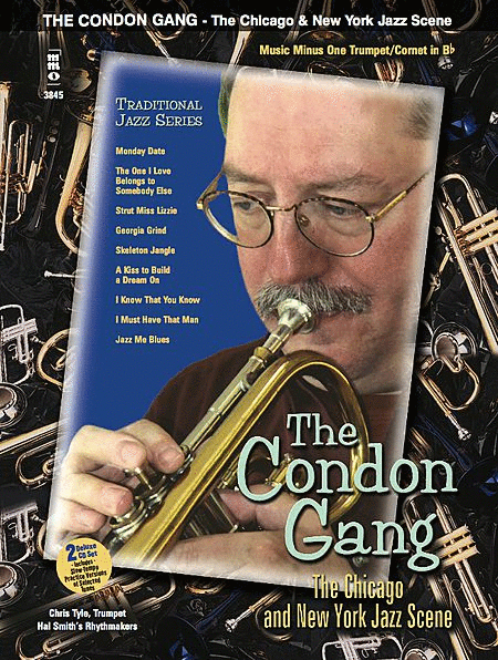 The Condon Gang - The Chicago & New York Jazz Scene