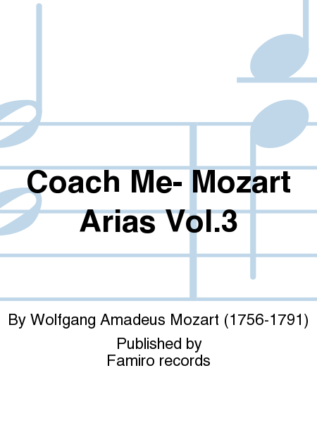 Coach Me- Mozart Arias Vol.3