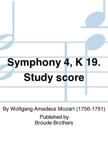 Symphony 4, K 19. Study score