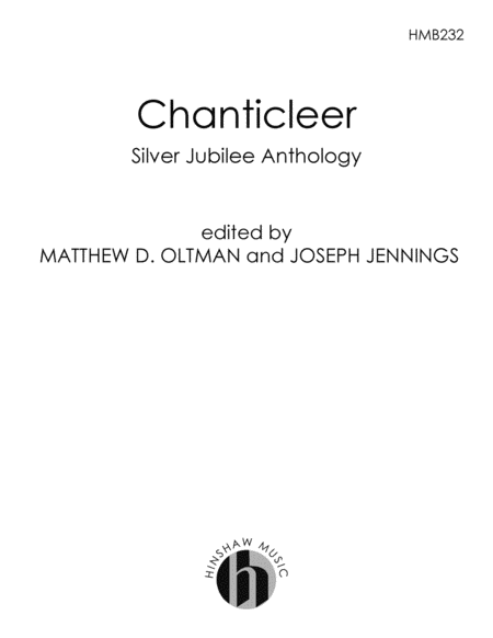 Chanticleer Silver Jubilee Anthology of Choral Music
