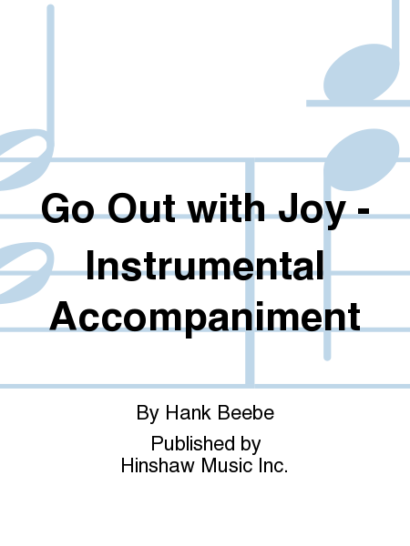 Go Out with Joy - Instrumental Accompaniment