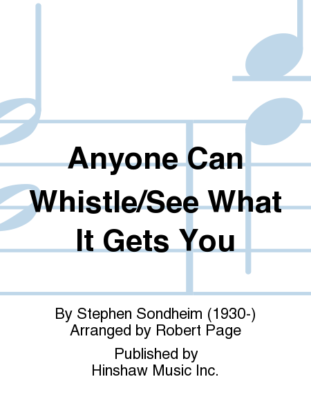 Anyone Can Whistle/See What It Gets You