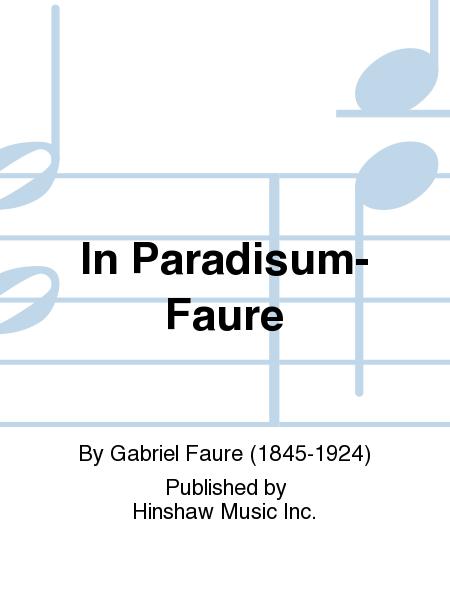 In Paradisum- Faure