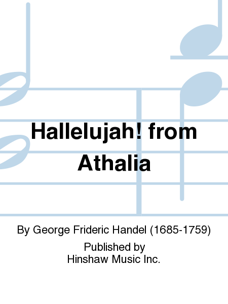 Hallelujah! From Athalia