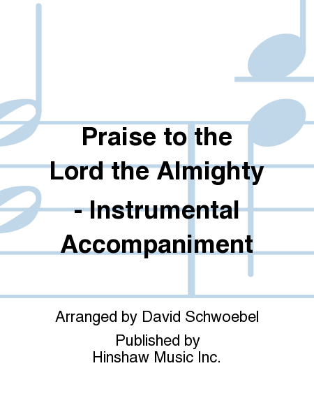 Praise to the Lord the Almighty - Instrumental Accompaniment