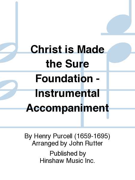 Christ is Made the Sure Foundation - Instrumental Accompaniment
