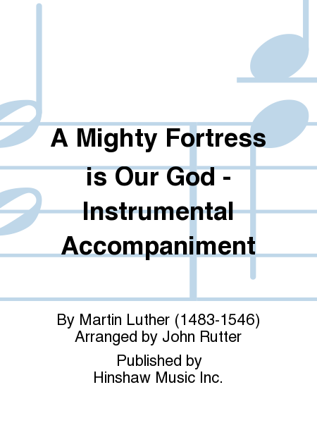 A Mighty Fortress is Our God - Instrumental Accompaniment