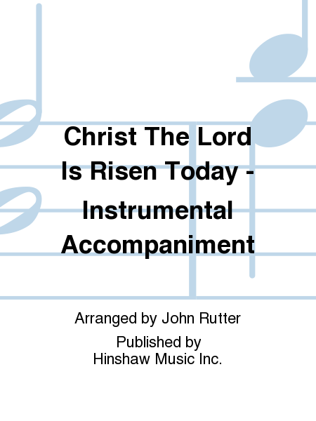 Christ The Lord Is Risen Today - Instrumental Accompaniment