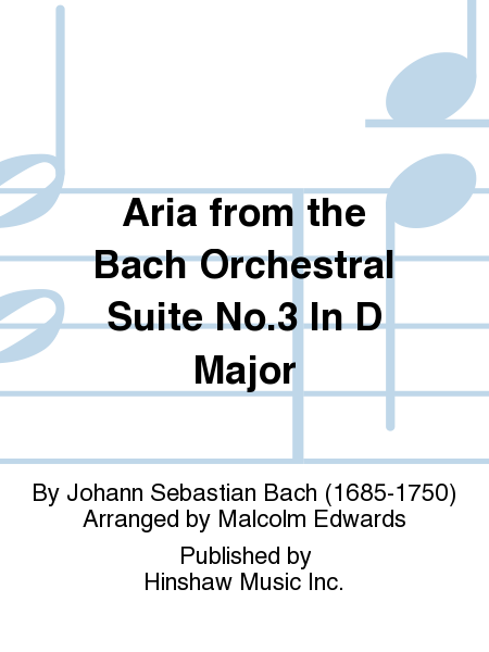 Aria From The Bach Orchestral Suite No.3 In D Major