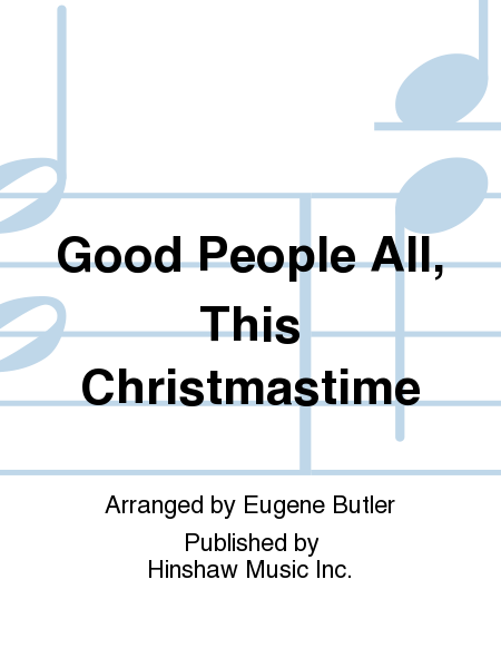Good People All, This Christmastime