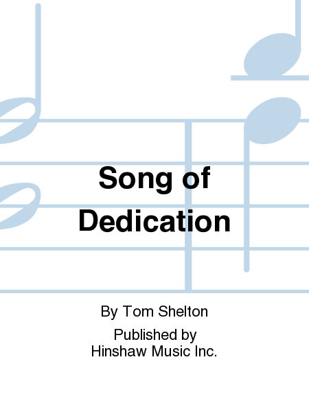 Song Of Dedication
