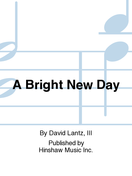 A Bright New Day