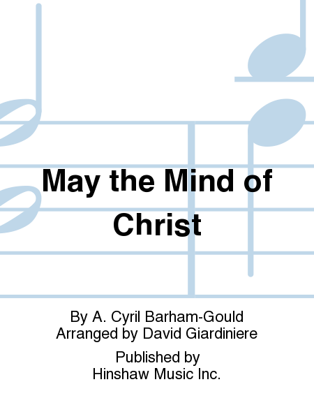 May the Mind of Christ