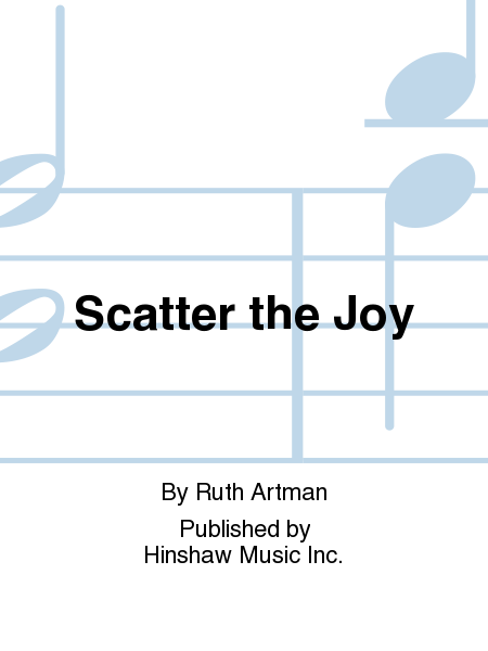 Scatter The Joy