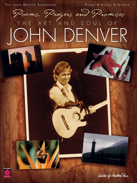 Poems, Prayers and Promises: The Art and Soul of John Denver
