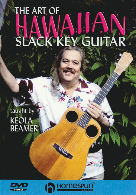 The Art of Hawaiian Slack Key Guitar