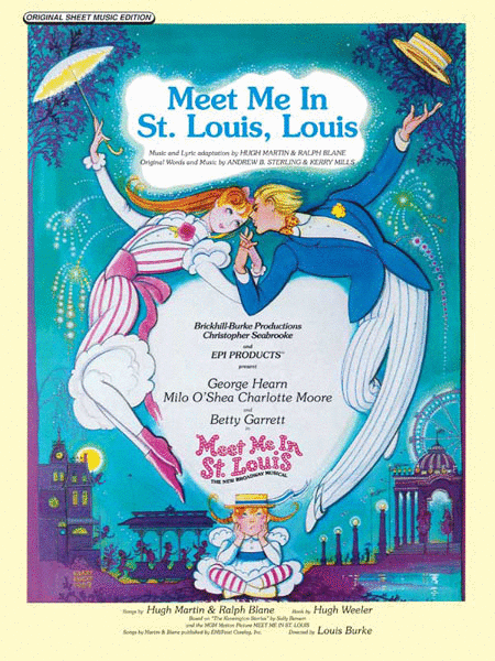 Meet Me in St. Louis, Louis (from Meet Me in St. Louis)