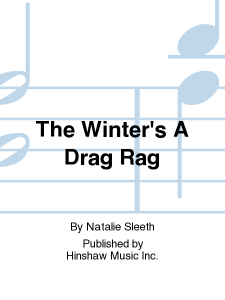 The Winter's A Drag Rag