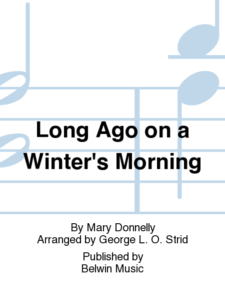 Long Ago on a Winter's Morning
