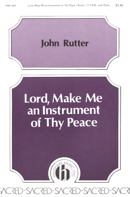Lord, Make Me an Instrument of Thy Peace