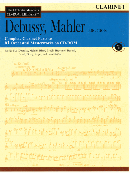 Debussy, Mahler and More - Volume II (Clarinet)