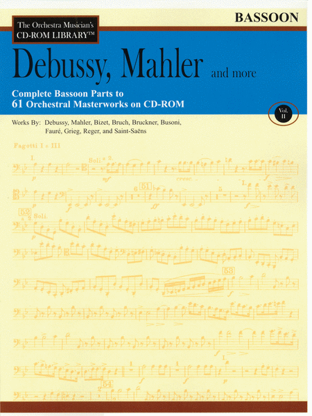 Debussy, Mahler and More - Volume II (Bassoon)
