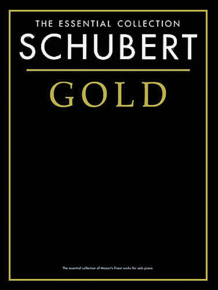 Schubert Gold - The Essential Collection