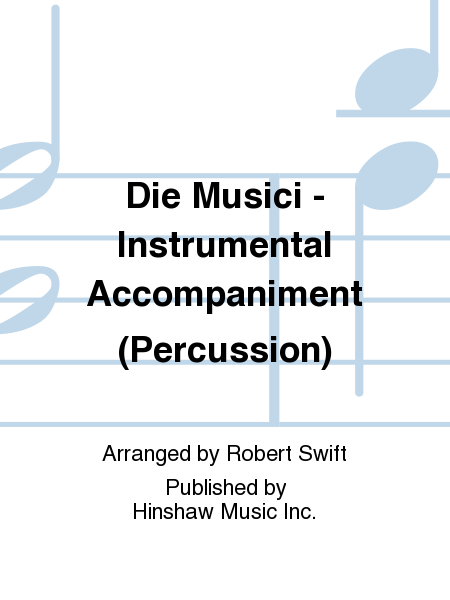 Die Musici - Instrumental Accompaniment (Percussion)