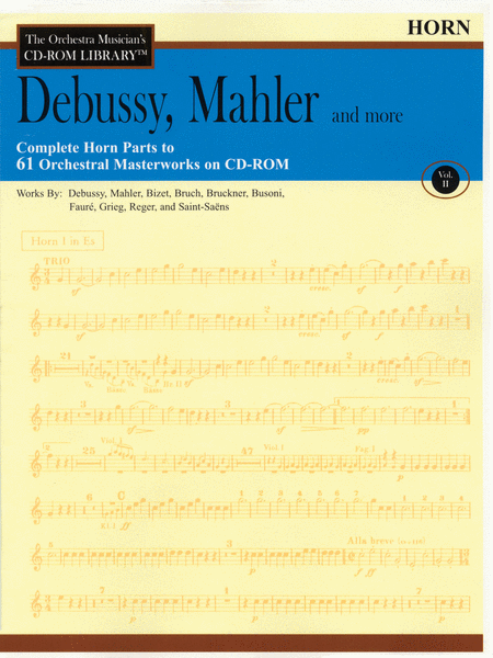 Debussy, Mahler and More - Volume II (Horn)