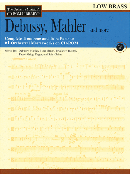 Debussy, Mahler and More - Volume II (Low Brass)