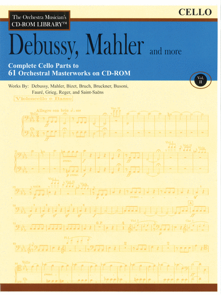 Debussy, Mahler and More - Volume II (Cello)