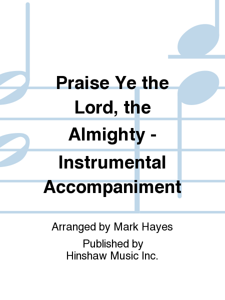 Praise Ye the Lord, the Almighty - Instrumental Accompaniment