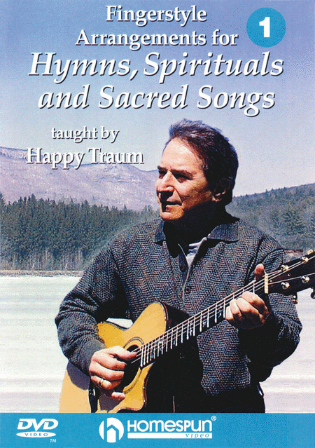 Fingerstyle Arrangements for Hymns, Spirituals and Sacred Songs