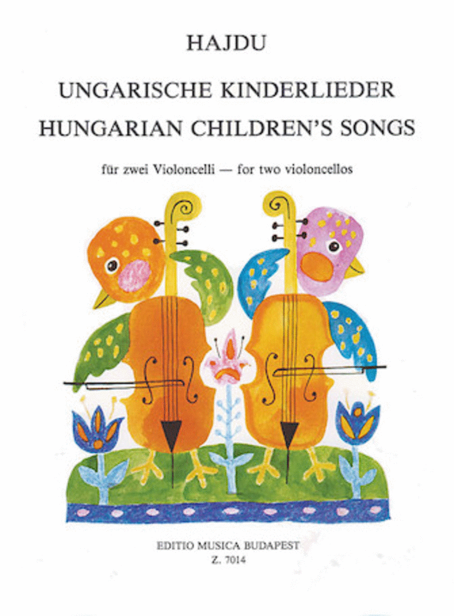 Hungarian Children's Songs for Two Violoncellos