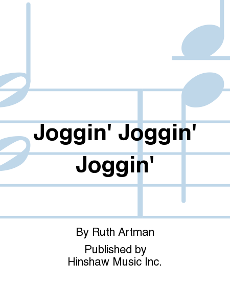 Joggin' Joggin' Joggin'