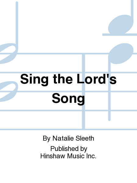 Sing the Lord's Song