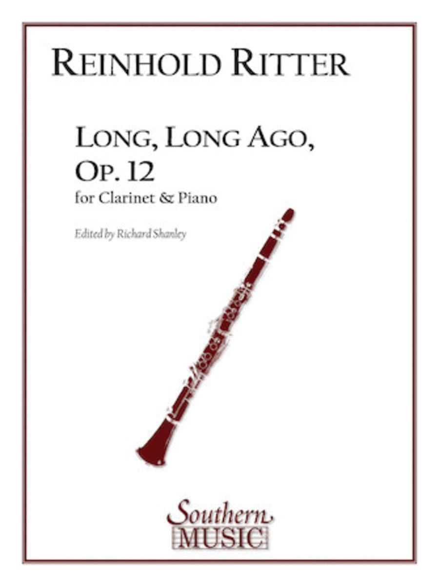 Long, Long Ago, Op. 12