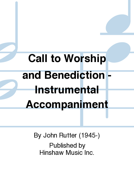 Call to Worship and Benediction - Instrumental Accompaniment