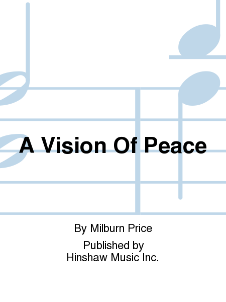 A Vision Of Peace