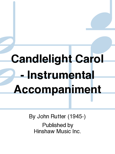 Candlelight Carol - Instrumental Accompaniment