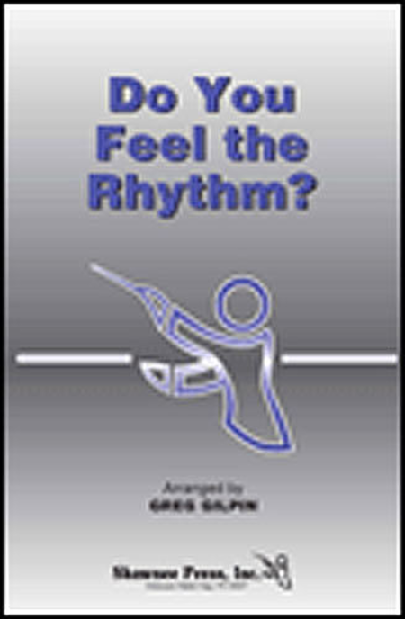 Do You Feel the Rhythm?