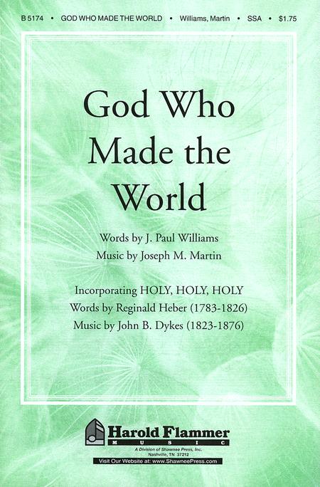 God Who Made the World