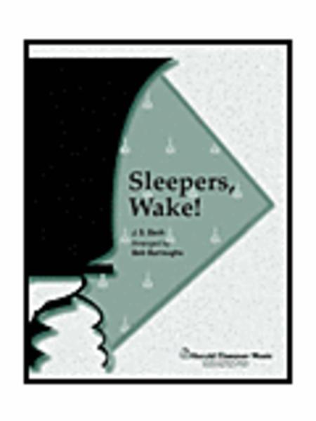 Sleepers Wake!